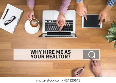 WHY HIRE ME AS YOUR REALTOR? man touch bar search and Two Businessman working at office desk and using a digital touch screen tablet and use computer, top view