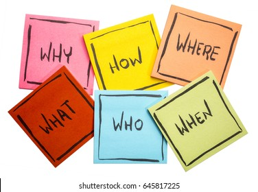 why, how,  what, when, who,  and where questions - uncertainty, brainstorming or decision making concept,  a set of isolated colorful sticky notes