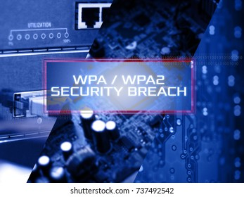 Wiireless protocol internet concept showing WPA2 SECURITY BREACH.