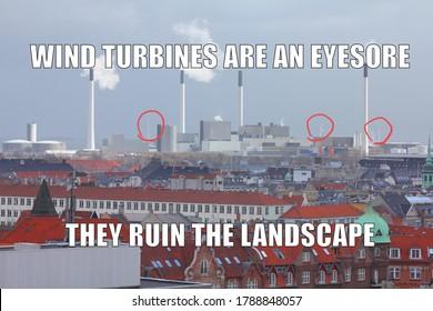 Wind turbines funny meme for social media sharing. Renewable energy opposers joke.