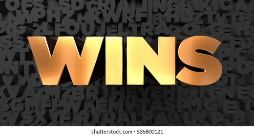 Wins - Gold text on black background - 3D rendered royalty free stock picture. This image can be used for an online website banner ad or a print postcard.