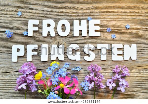 """wish in german language """"Frohe Pfingsten"""" - """"Happy Pentecost"""""""