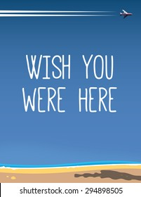 Wish you were here travel beach poster.
