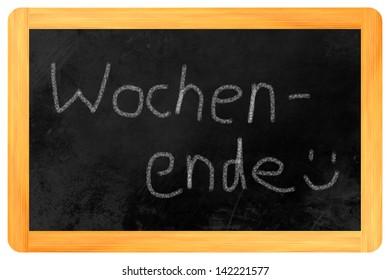 Wochenende (german weekend written on a blackboard