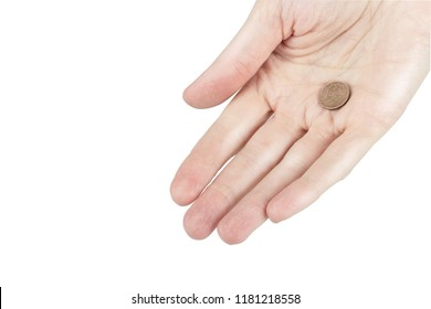 Woman holds a coin in a palm, single coin in a hand of person, problem's of poverty concept, isolated on white background