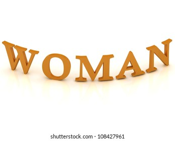 WOMAN sign with orange letters on isolated white background