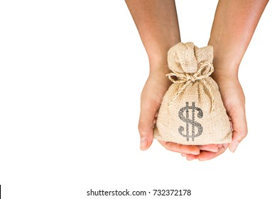 Women hand hold a money bag with clipping path and copy space on white background, a loan or saving money for future investment concept.