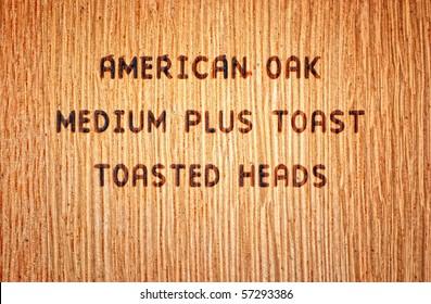 Wood Burned Stamp On American Oak Wine Barrel