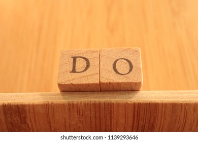 Wooden Block Text of Do