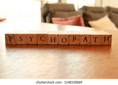 Wooden Block Text of Psychopath