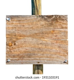 Wooden planks signboard mounted on pole, isolated on white. Place your own message.