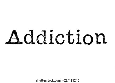 "The word ""Addiction"" from a typewriter on a white background"