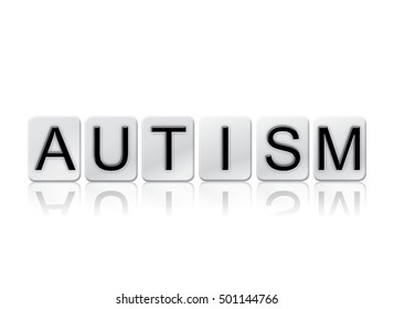 """The word """"Autism"""" written in tile letters isolated on a white background."""