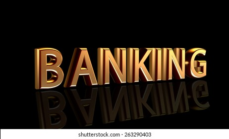 """Word """"Banking"""" in gold isolated on black background"""