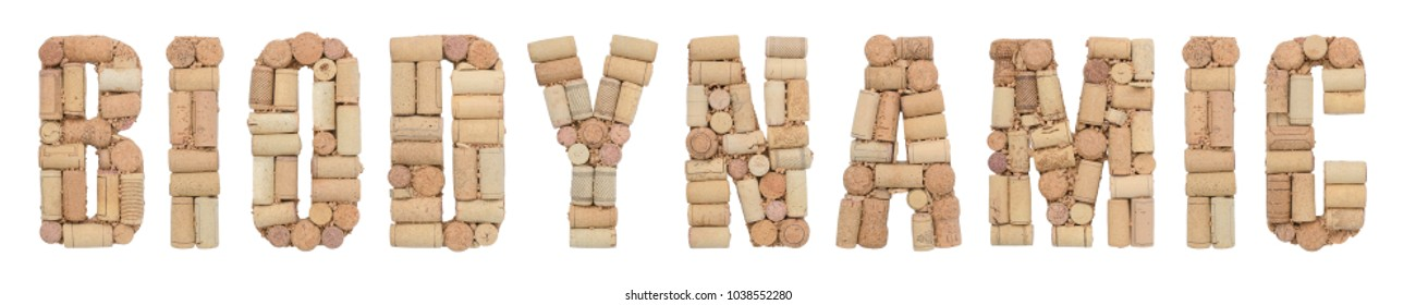 Word BIODYNAMIC made of wine corks Isolated on white background