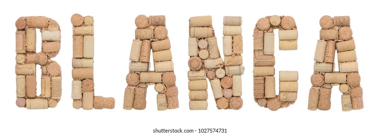 Word Blanca made of wine corks Isolated on white background