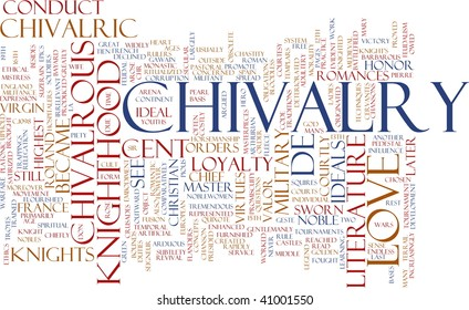 Word cloud concept illustration of chivalry knighthood