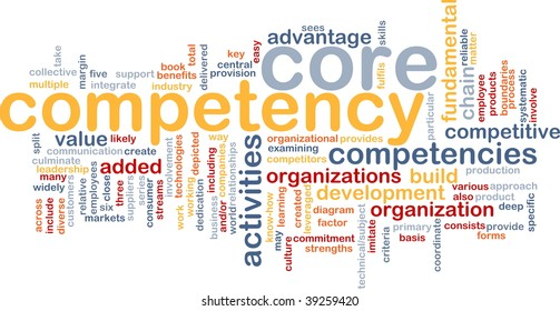 Word cloud concept illustration of core comptency