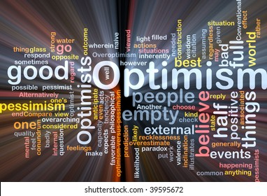 Word cloud concept illustration of optimism optimist glowing light effect