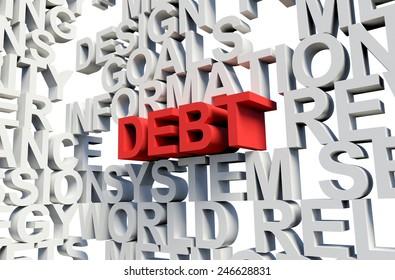 Word Debt in red, salient among other keywords concept in grey. 3d render illustration.