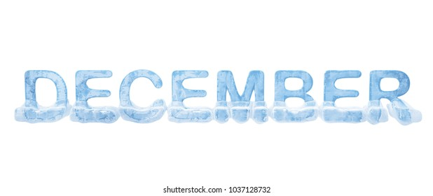 """The word """"December"""". Material blue and transparent ice. 3d illustration. Isolated on white background."""