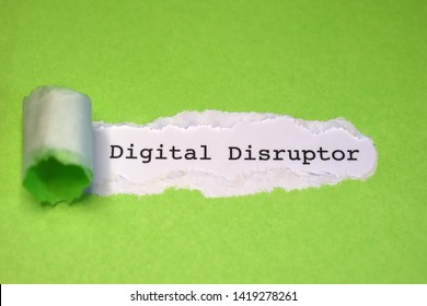 "The word ""Digital Disruptor"" appearing behind torn green color paper."