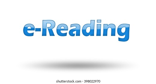 Word e-Reading with blue letters and shadow. Illustration, isolated on white