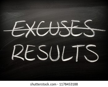 The word Excuses crossed out on a backboard and replaced with the word Results