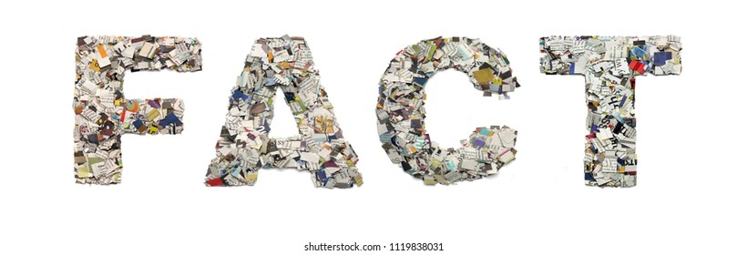 the word FACT made from newspaper confetti isolated on white