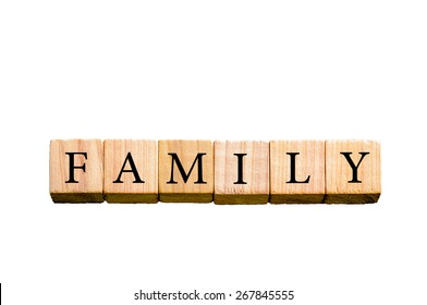 Word FAMILY. Wooden small cubes with letters isolated on white background with copy space available. Concept image.