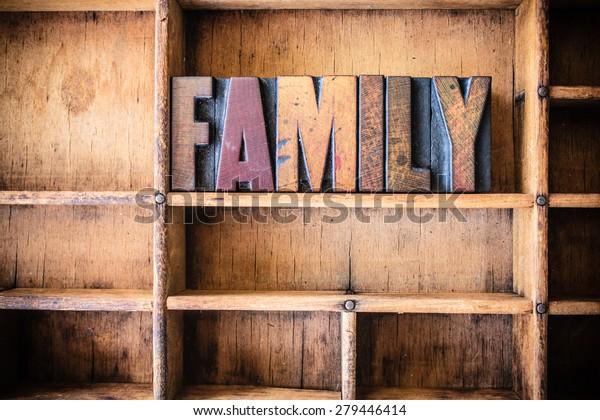 Word Family Written Vintage Wooden Letterpress Stock Photo (Edit Now