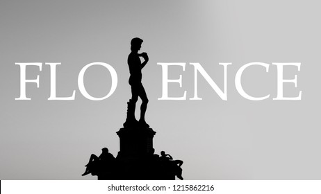 """Word """"Florence"""" written using David of Michelangelo as letter""""R"""" (Silhouette it's an underexposed photo of the statue, non an illustration)"""