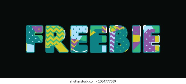 The word FREEBIE concept written in colorful abstract typography.