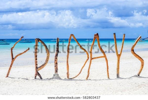 Word Fridays made of wood on Boracay island,philippines