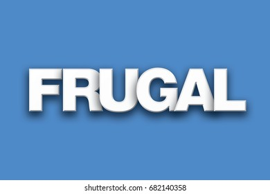 The word Frugal concept written in white type on a colorful background.