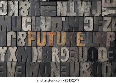 The word Future written out in old letterpress blocks.