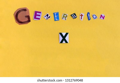 """Word """"Generation X"""" formed with chaotic cut letters. The generation of people born between 1960 and 1980 also called lost generation. Copy space below."""