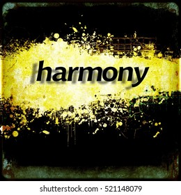 "Word ""harmony"" on black and yellow grunge background. Communication concept."