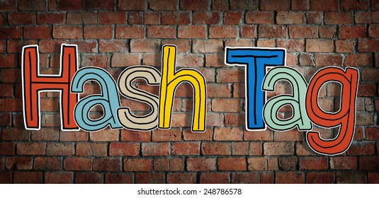 Word Hash Tag on Brick wall Background