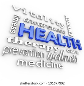 The word Health surrounded by a collage of words related to healthcare such as fitness, therapy, prevention, medicine, vitality, awareness, care and energy