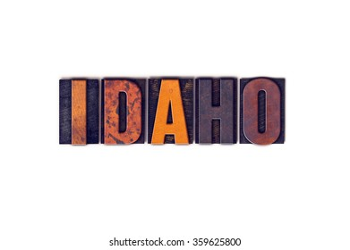 """The word """"Idaho"""" written in isolated vintage wooden letterpress type on a white background."""