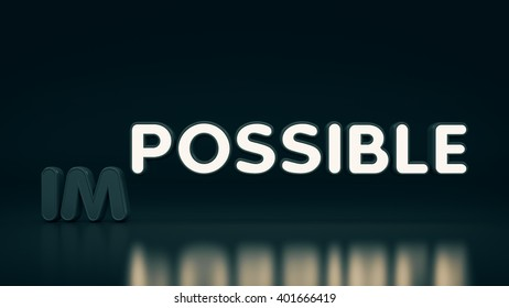 Word impossible transformed into possible. Motivation philosophy concept.Concepts of problem solving, overcoming challenges and success.
