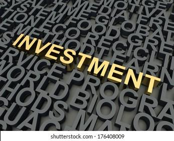 Word Investment in golden, salient among other keywords concept in grey. 3d render illustration.
