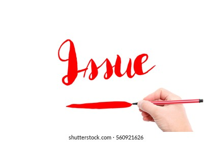 The word of Issue written by hand on a white background
