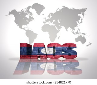 Word Laos with Laotian Flag on a world map background