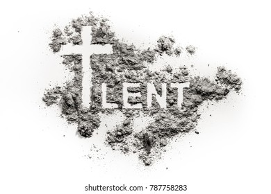 Word lent and christian cross symbol drawing in ash, sand or dust as abstinence and fasting period concept