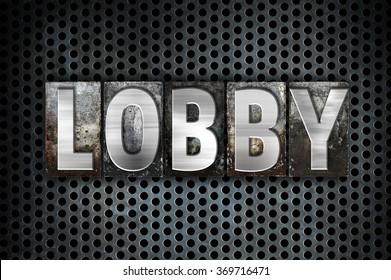 "The word ""Lobby"" written in vintage metal letterpress type on a black industrial grid background."