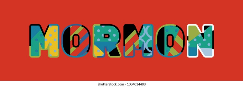 The word MORMON concept written in colorful abstract typography.