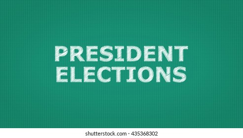 A word on a green school board - PRESIDENT ELECTIONS