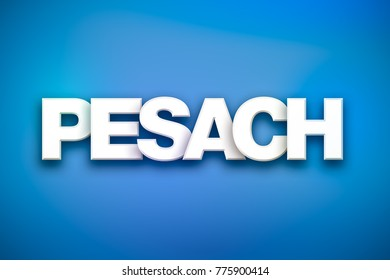The word Pesach concept written in white type on a colorful background.